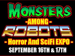 Monsters Among Robots Expo