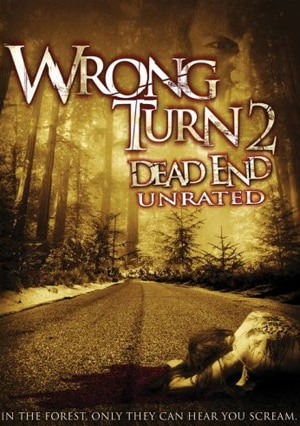 wrong turn 2. Wrong Turn 2: Dead End (2007)