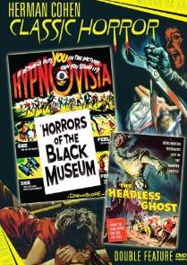 Herman Cohen Classic Horror Double Feature: Horrors of the Black Museum & The Headless Ghost on DVD