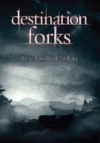 Destination Forks: Real World of Twilight (Documentary) on DVD