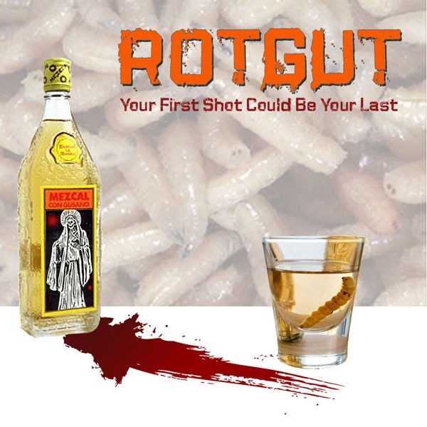 A Monster-Sized Case of Rotgut