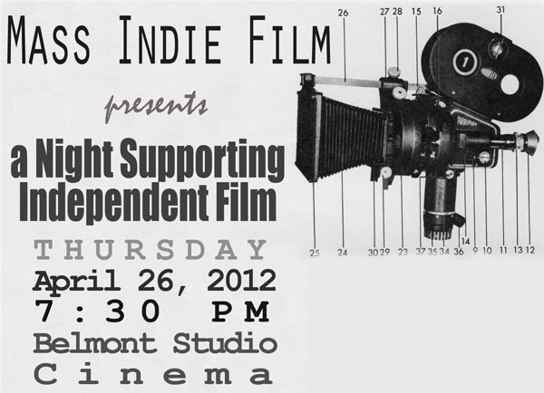 Mass Indie Film Fest Hosting Indie Filmmaking Showcase on April 26th
