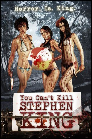 Just to Be Clear ... You Can't Kill Stephen King