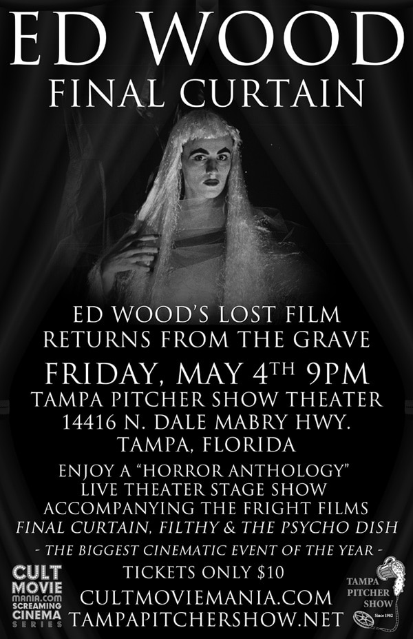 Cult Movie Mania's Screaming Cinema Series Presents Ed Wood's Final Curtain