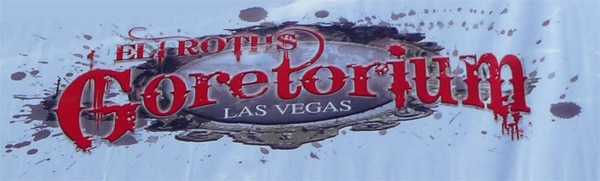 Eli Roth Bringing More Sin to Sin City with his Goretorium