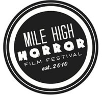 Mile High Horror Film Festival Calling for Entries