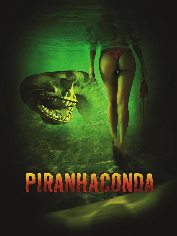 From the Producers of Sharktopus ... Piranhaconda Has a Trailer and an Airdate