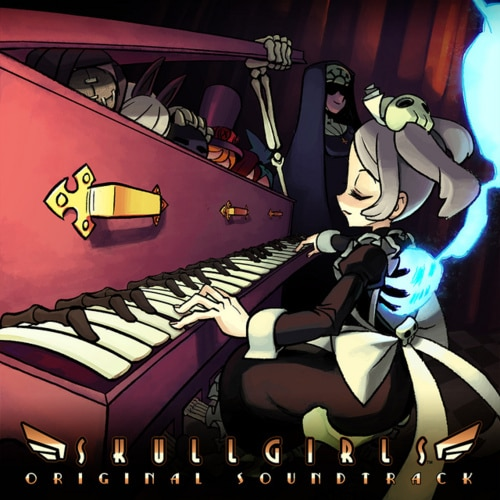 Skullgirls Soundtrack Out Now