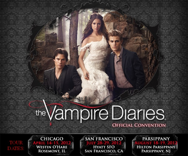 Creation Now Running Official The Vampire Diaries Fan Conventions; Chicago Hosting First TVD Con This Weekend
