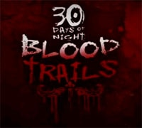 30 Days of Night: Blood Trails is live!