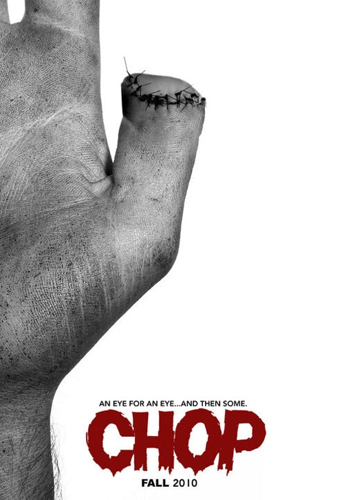 New One-Sheet and Images: Trent Haaga's Chop
