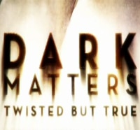 Dark Matters: Twisted But True to Unravel on the Science Channel