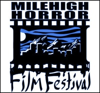 Two Big Announcements from Mile High Horror Film Festival