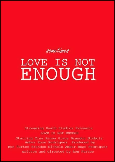 Director Ron Purtee Walks the Line With Love Is Not Enough
