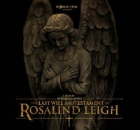 Image Entertainment Dishes the Dirt on The Last Will and Testament of Rosalind Leigh