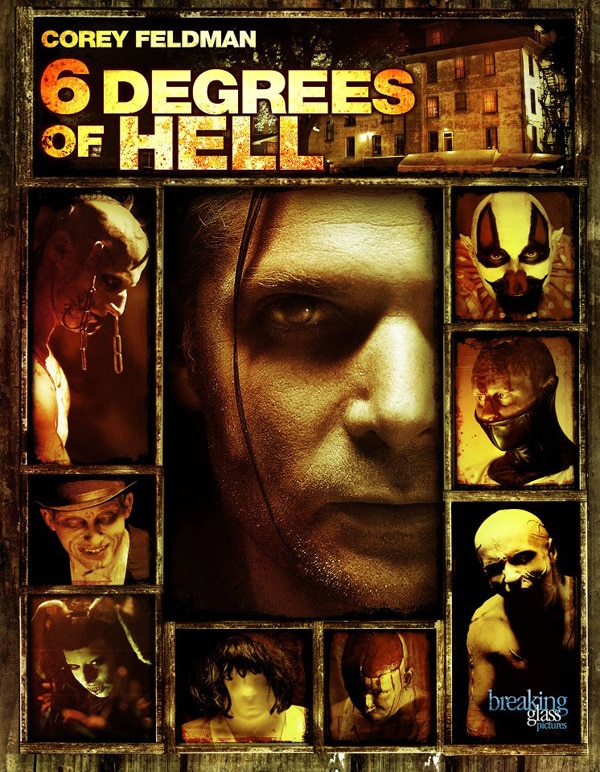 Corey Feldman Hosting LA Premiere of 6 Degrees of Hell on November 20th