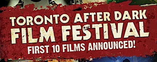 Toronto After Dark 2012: First Ten Films Announced