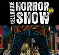 Telluride Horror Show Announces Final Wave of Film Programming and Special Guests