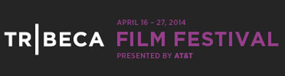 Tribeca Film Festival Announces 2014 Dates, New Sponsor, and a Day of Free Screenings