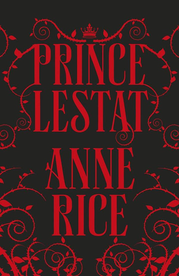 Anne Rice Unveils the Updated UK Artwork for Prince Lestat