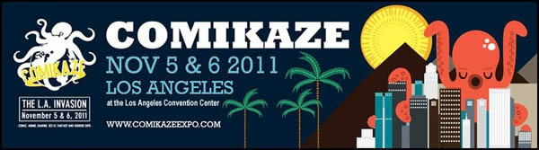 Los Angeles To Host its Own Comic-Con -  Comickaze 2011