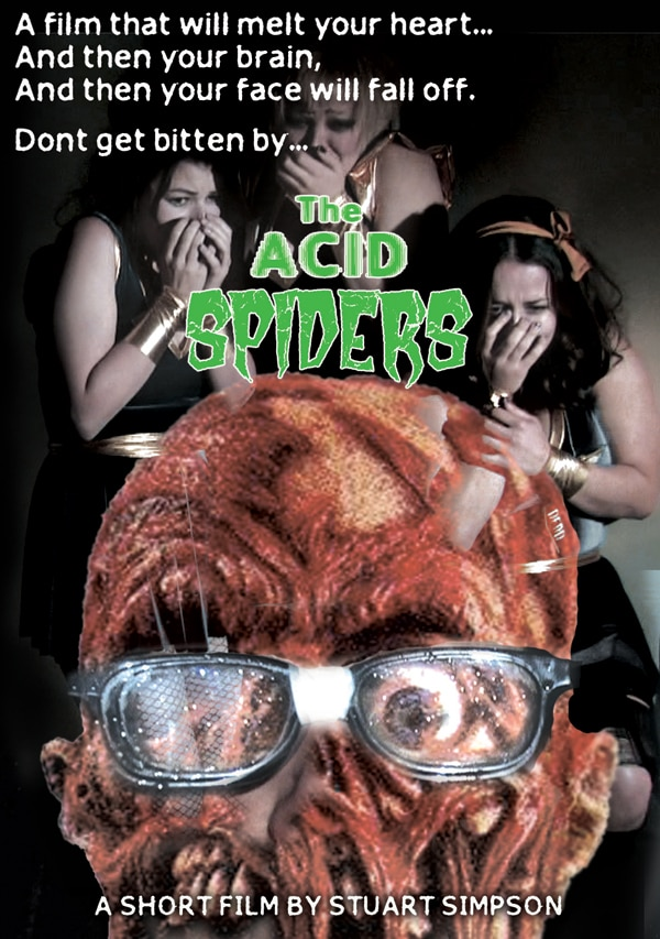 The Acid Spiders Are Ready to Melt Your Friggin' Face Off