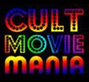 CultMovieMania.com Launches - Devoted to the Wild World of Cult Movies