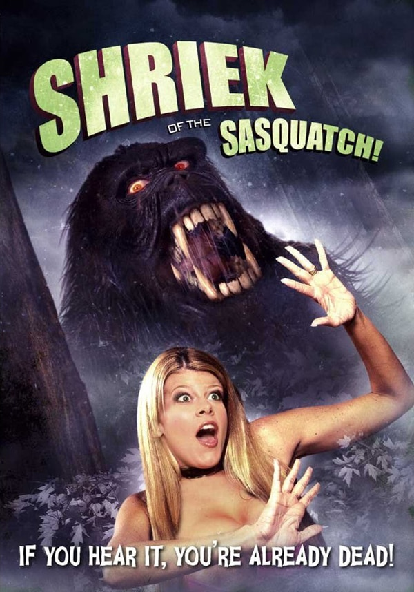 You Will Soon Hear the Shriek of the Sasquatch on DVD