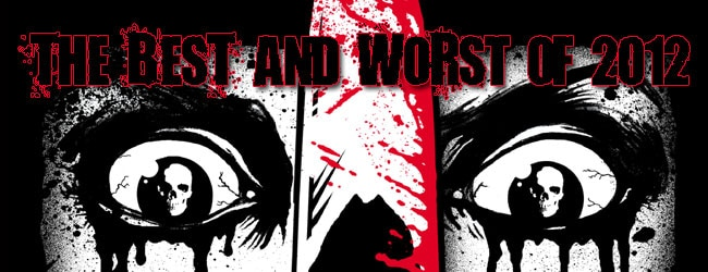 Dread Central's Best and Worst of 2012