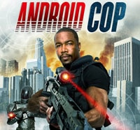 Michael Jai White is Android Cop - The Asylum's Future of Law Enforcement