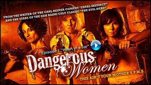 The Ladies of Evil Dead are Dangerous Women!