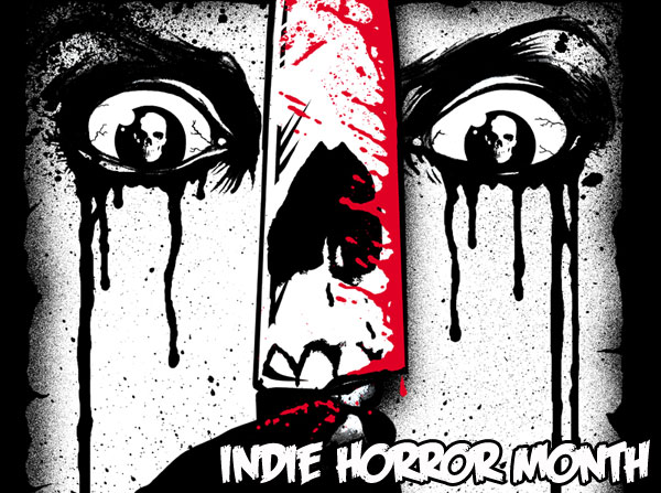 Dread Central to Celebrate Indie Horror Month in March