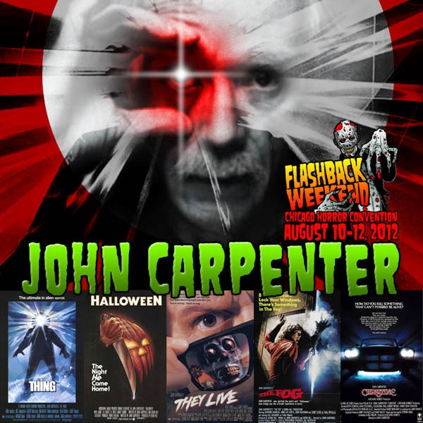 Master of Horror John Carpenter Announced for 10th Anniversary of Chicago's Flashback Weekend
