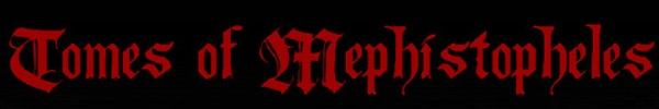 Tomes of Mephistopheles to Release The Darkness In Coming Weeks