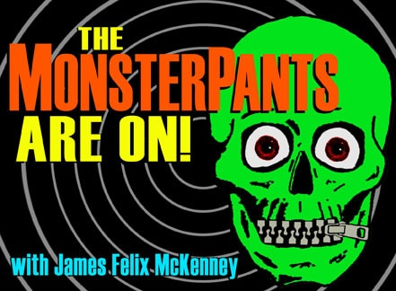 The MonsterPants Are On Cult Radio A-Go-Go