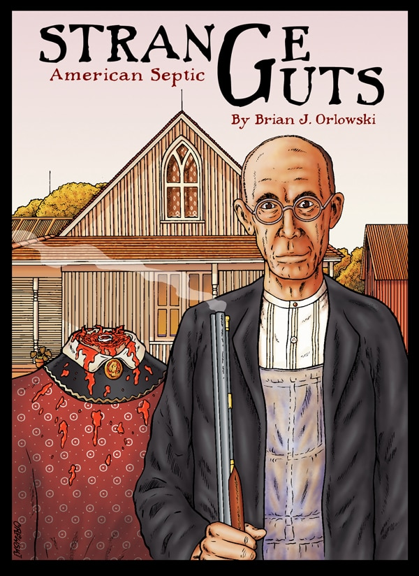 Win a Free Signed Copy of Brian J. Orlowski's Strange Guts: American Septic