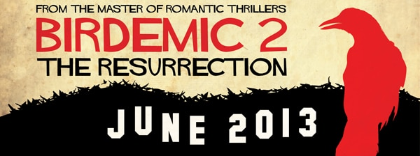 Birdemic: The Resurrection Spreads its Wings in June