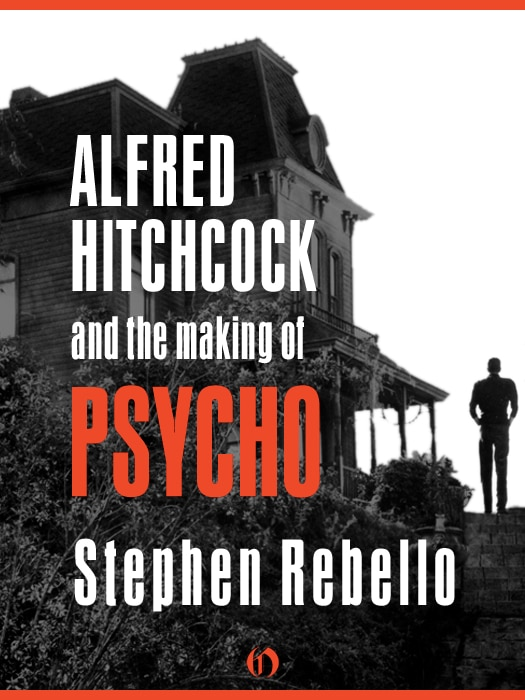 Stephen Rebello Talks the Making of Psycho