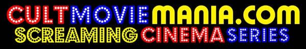 Cult Movie Mania Announces the Weekly 'Screaming Cinema Series' in Tampa, FL
