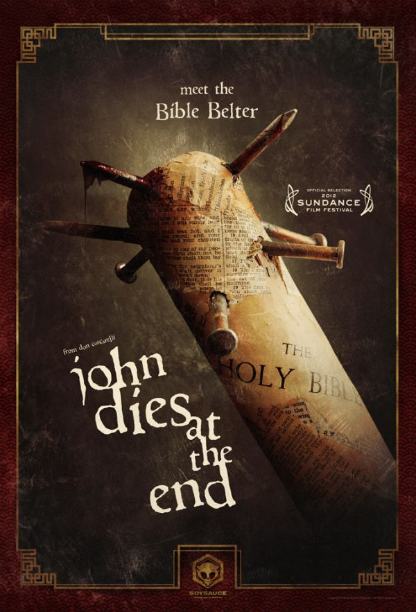 Sundance 2012: New John Dies at the End One-Sheet Takes a Shot with the Bible Belter