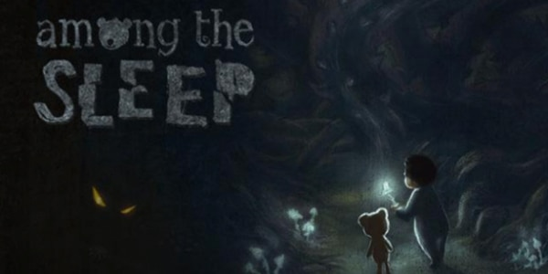 Among The Sleep Showcases Real Terror