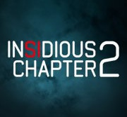 Insidious Chapter 2 Moved to a More Frightening Time of the Year