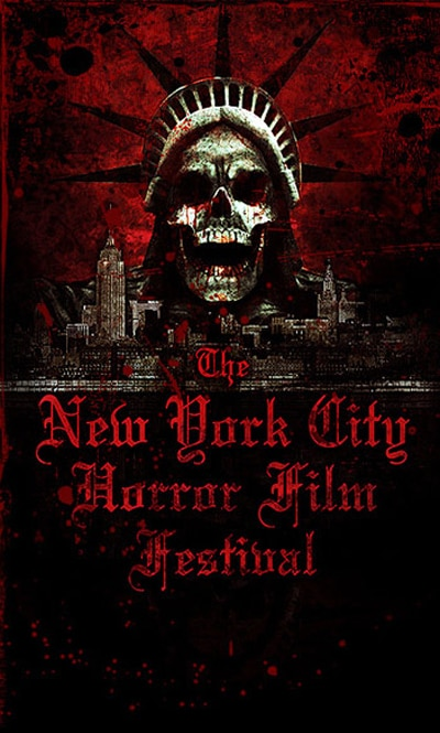 The New York City Horror Film Festival is Now Accepting Entries for 2013 Fest!