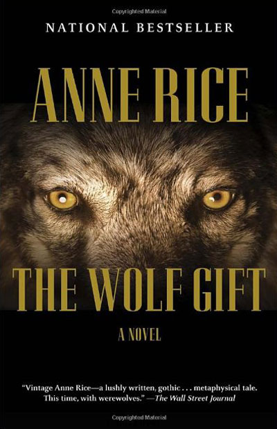 Anne Rice's The Wolf Gift in Paperback