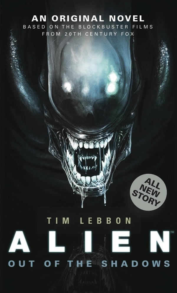 Tim Lebbon's Alien: Out of the Shadows