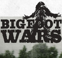Go Behind the Scenes of the Bigfoot War