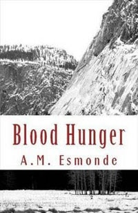 Author A.M. Esmonde Has a Blood Hunger