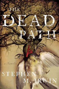Stephen M Irwin Talks The Dead Path, the Green Man, and Spiders!