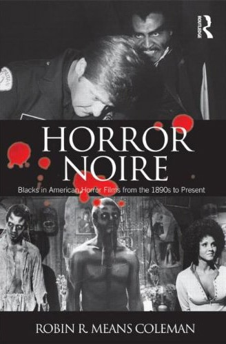 Horror Noire Examines Blacks in American Horror Films from the 1890s to Present