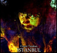 Count Tarakan Rocks Your Ass to Istanbul
